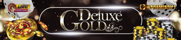 ทำไมต้องเล่น Gold Deluxe